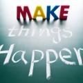 Чтобы все произошло - Make things happen